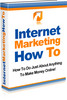 Internet marketing how to