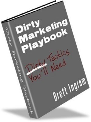 Product picture Dirty Marketing Playbook - Make More Money From your Wedsite